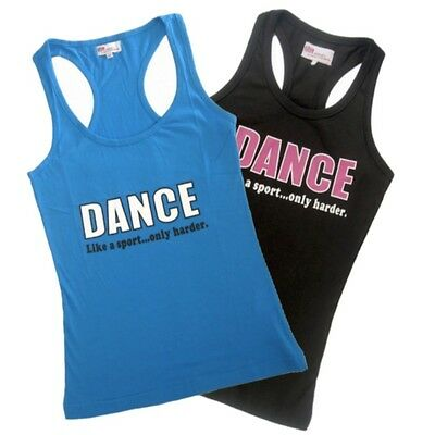 Dance...Like a Sport, Only Harder!!! LADIES Dancewear Dance Singlet!
