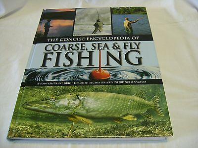 The Concise Encyclopedia of Coarse, Sea & Fly Fishing
