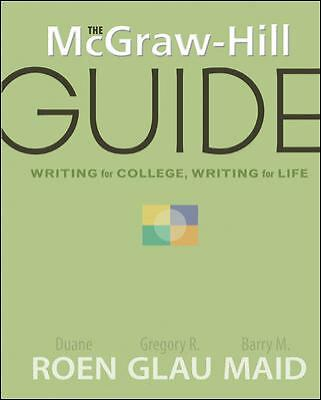 The McGraw-Hill Guide: Writing for College, Writing for