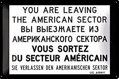 You Are Leaving US Sector (Berlin) embossed metal sign   (na 3020)