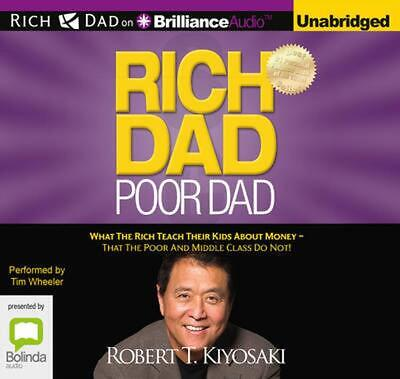 Rich Dad Poor Dad: What the Rich Teach Their Kids About Money - That the Poor an