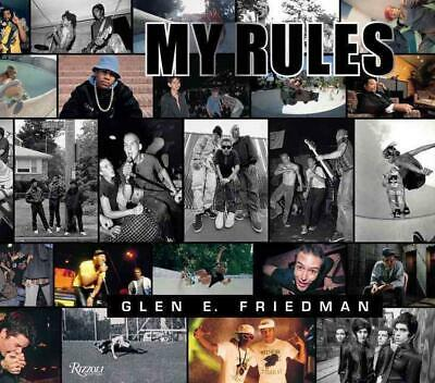 Glen E. Friedman: My Rules by Glen E. Friedman (English) Hardcover Book Free Shi
