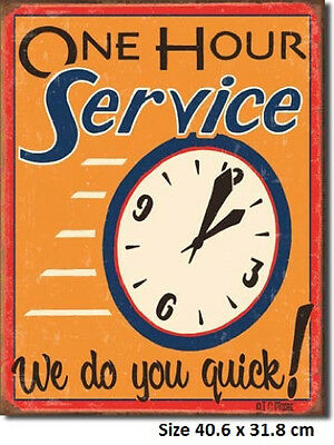 One Hour Service We Do You Quick RUSTIC Metal Tin Sign 1194  - Made In USA