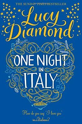 One Night in Italy by Diamond, Lucy Book The Cheap Fast Free Post