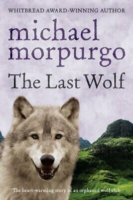 The Last Wolf by Morpurgo, Michael Book The Cheap Fast Free Post