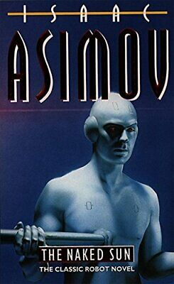 The Naked Sun (Robot Series), Asimov, Isaac Paperback Book The Cheap Fast Free