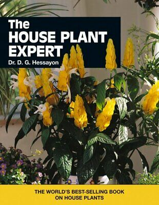 The House Plant Expert: The world's best-sell... by Dr. D. G. Hessayon Paperback
