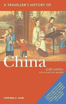 A Traveller's History of China (Traveller's Histories Series) - Stephen G. Haw -