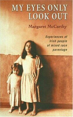 My Eyes Only Look Out by Margaret McCarthy Paperback Book The Cheap Fast Free