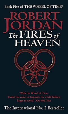 The Fires Of Heaven: Book 5 of the Wheel of Time:... by Jordan, Robert Paperback