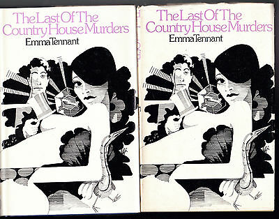 Emma Tennant - Last of the Country House Murders x2 - Signed 1st 1974 AND Proof