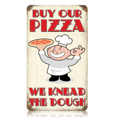 Buy Our Pizza We Knead Dough Funny Vintage Kitchen Distressed Metal Sign 8 x 14