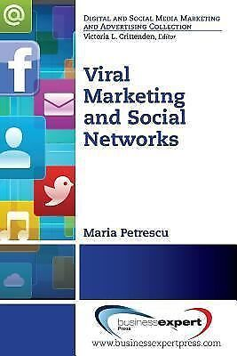 VIRAL MARKETING AND SOCIAL NETWORKS (9781606498 - MARIA PETRESCU (PAPERBACK) NEW