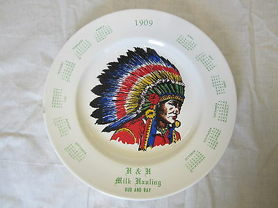 1909 Indian Chief Advertising Calendar Plate - H&H Milk Hauling - Bud and Ray