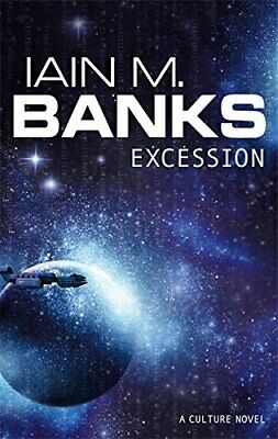 Excession (Culture) by Banks, Iain M. Paperback Book The Cheap Fast Free Post