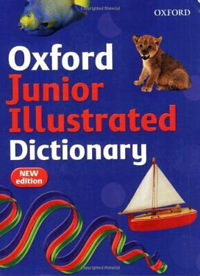 OXFORD JUNIOR ILLUSTRATED DICTIONARY by Dignen, Sheila Paperback Book The Cheap