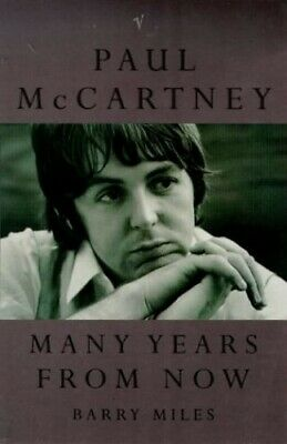 Paul McCartney: Many Years from Now by Paul McCartney 0749386584