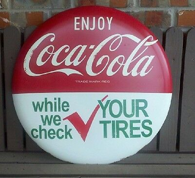 ENJOY COCA COLA WHILE WE CHECK YOUR TIRES SERVICE METAL BUTTON  SIGN   NEW!