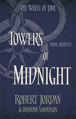 Towers of Midnight: Book 13 of the Wheel of Time by Robert Jordan Paperback Book
