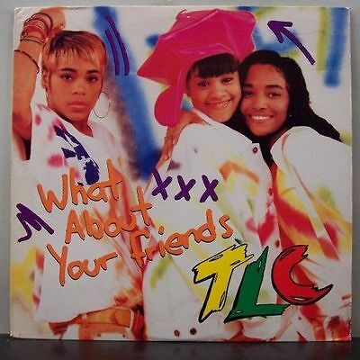 (o) TLC - What About Your Friends (Maxi, USA)