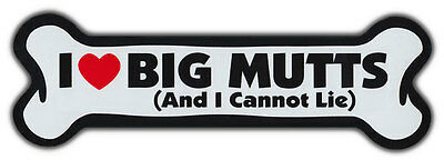 GIANT SIZE!!! Dog Bone Magnet: I Love Big Mutts | Cars, Trucks, Refrigerators
