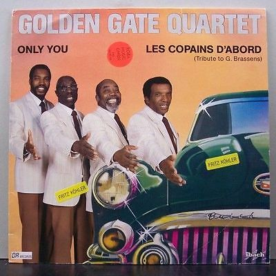 (o) The Golden Gate Quartet - Only You (mit Promobeilage)