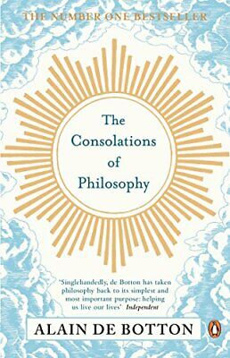 The Consolations of Philosophy by de Botton, Alain Paperback Book