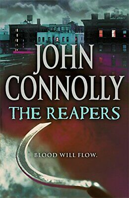 The Reapers: A Charlie Parker Thriller: 7 by Connolly, John Hardback Book The