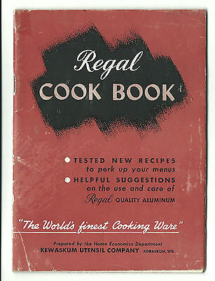 1947 REGAL Cook Book Aluminum Cookware Kewaskum Utensil Co Recipes Instructions