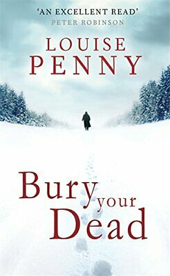 Bury Your Dead (Chief Inspector Gamache Book 6) by Louise Penny 0751544442