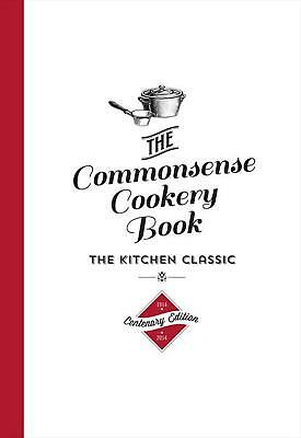 The Commonsense Cookery Book: The Kitchen Classic by Home Economics Institute of