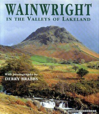 Wainwright in the Valleys of Lakeland by Alfred Wainwright Hardback Book The