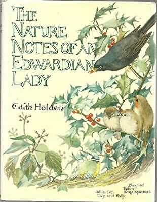 Nature Notes of an Edwardian Lady (1905) by Holden, Edith Hardback Book The