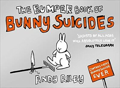 The Bumper Book of Bunny Suicides by Riley, Andy Paperback Book