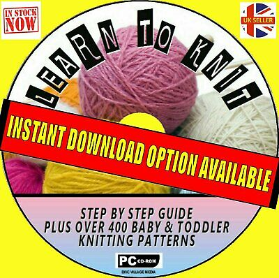 Learn How To Knit Step By Step Guide + 400 Baby Knitting Patterns On Cd Rom New