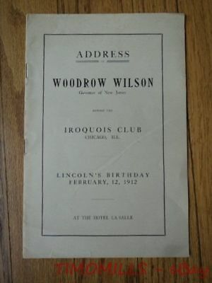 1912 Woodrow Wilson Campaign Pamphlet Iroquois Club New Freedom Address Chicago