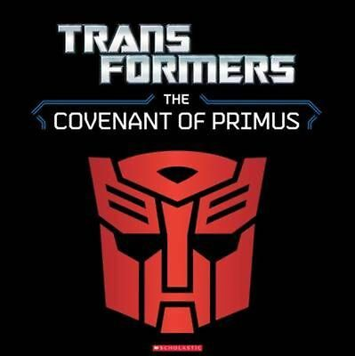Transformers - the Covenant of Primus by Justina Robson Novelty Book