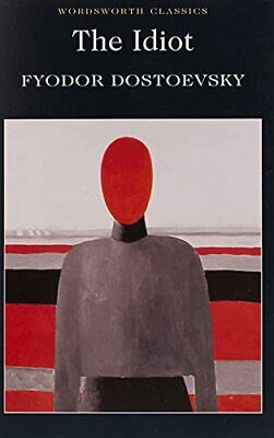 The Idiot (Wordsworth Classics) by Dostoevsky, Fyodor Paperback Book The Cheap