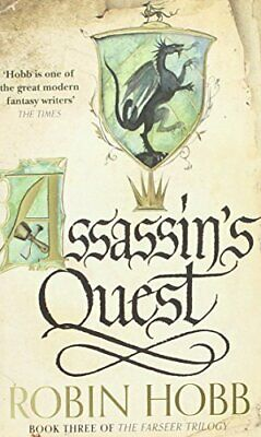 Assassin's Quest (The Farseer Trilogy - Book 3): 3/3 by Hobb, Robin Paperback