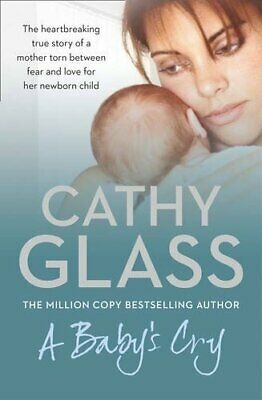 A Baby's Cry, Glass, Cathy Book The Cheap Fast Free Post