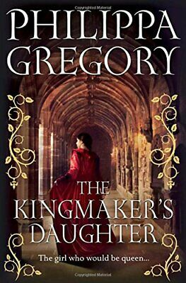 The Kingmaker's Daughter (COUSINS' WAR) by Gregory, Philippa Book The Cheap Fast
