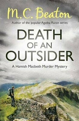 Death of an Outsider (Hamish Macbeth) by Beaton, M.C. Book
