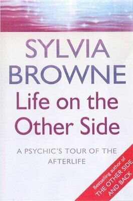 Life On The Other Side: A psychic's tour of the a... by Browne, Sylvia Paperback