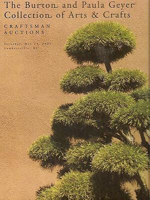 Craftsman Auctions The Burton & Paula Geyer Arts & Crafts Collection HC 2005