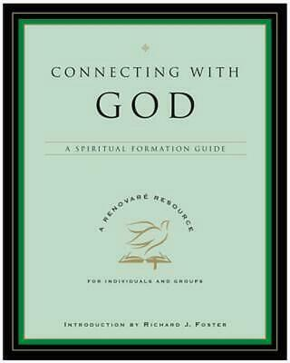 Connecting with God: A Spiritual Formation Guide by Lynda L. Graybeal (English)
