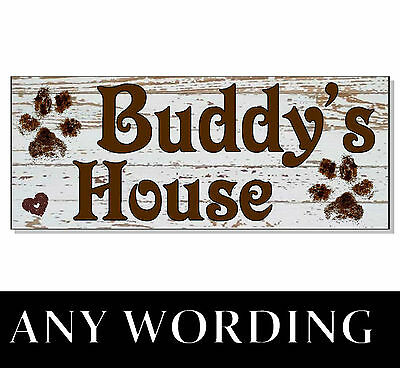Any Wording Dog Plaque Sign gift OUTDOOR garden Personalised name house kennel