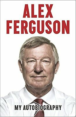 Alex Ferguson: My Autobiography, Alex Ferguson Book The Cheap Fast Free Post