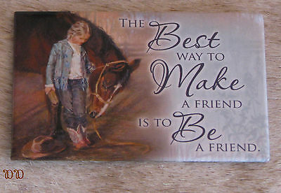 "LEANIN TREE ""Best Way to Make a Friend-Be a Friend"" Horse #67150 Fridge Magnet"