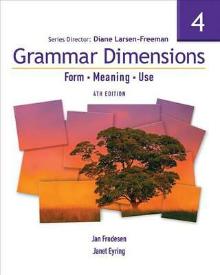 Grammar Dimensions 4: Form, Meaning, Use by Diane Larsen-Freeman (English) Paper