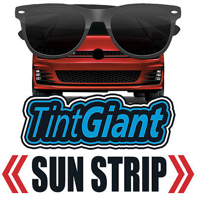 Tintgiant Precut Sun Strip Window Tint For Ford Fiesta 5Dr Hatchback 11-18